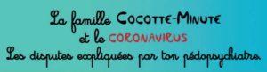 Famille Cocotte Minute Coronavirus Pedopsychiatre